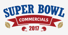 Super Bowl Commercials 2017