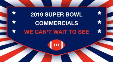 2019 Super Bowl Commercials We Can't Wait to See
